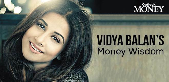 Vidya Balan's Money Wisdom