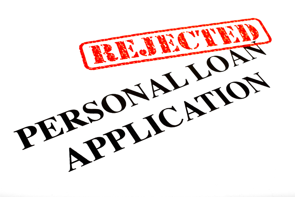 4 Reasons For Rejecting Personal Loans
