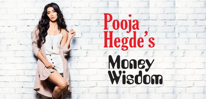 Pooja Hegde's Money Wisdom