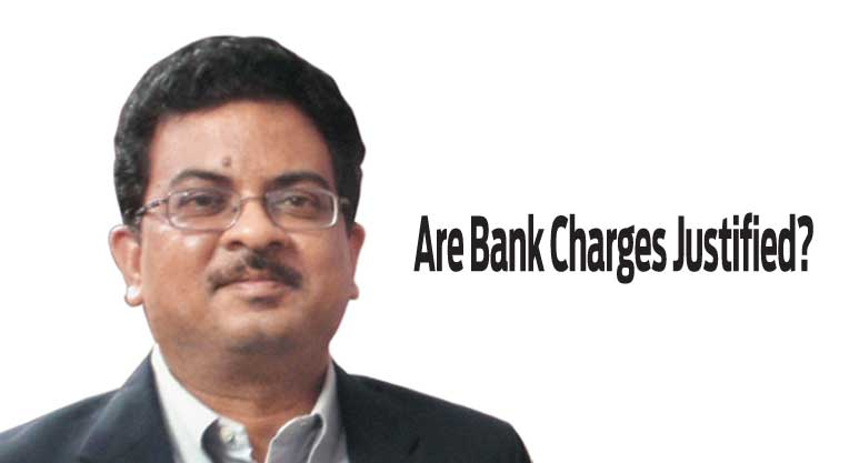 Are Bank Charges Justified?