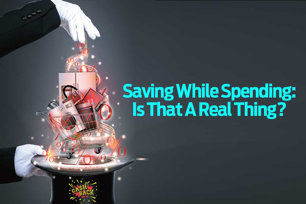 Saving While Spending: Is That A Real Thing?