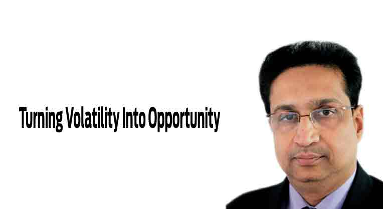 Turning Volatility Into Opportunity