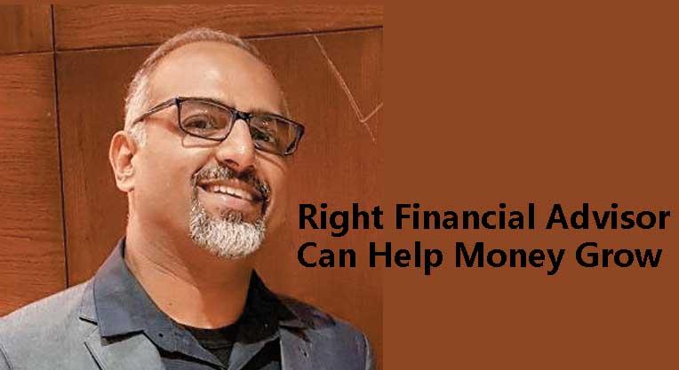 Right Financial Advisor Can Help Money Grow