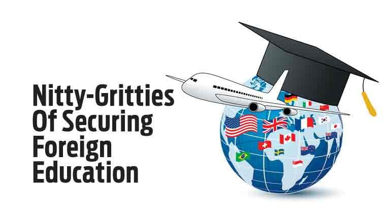 Nitty-Gritties Of Securing Foreign Education