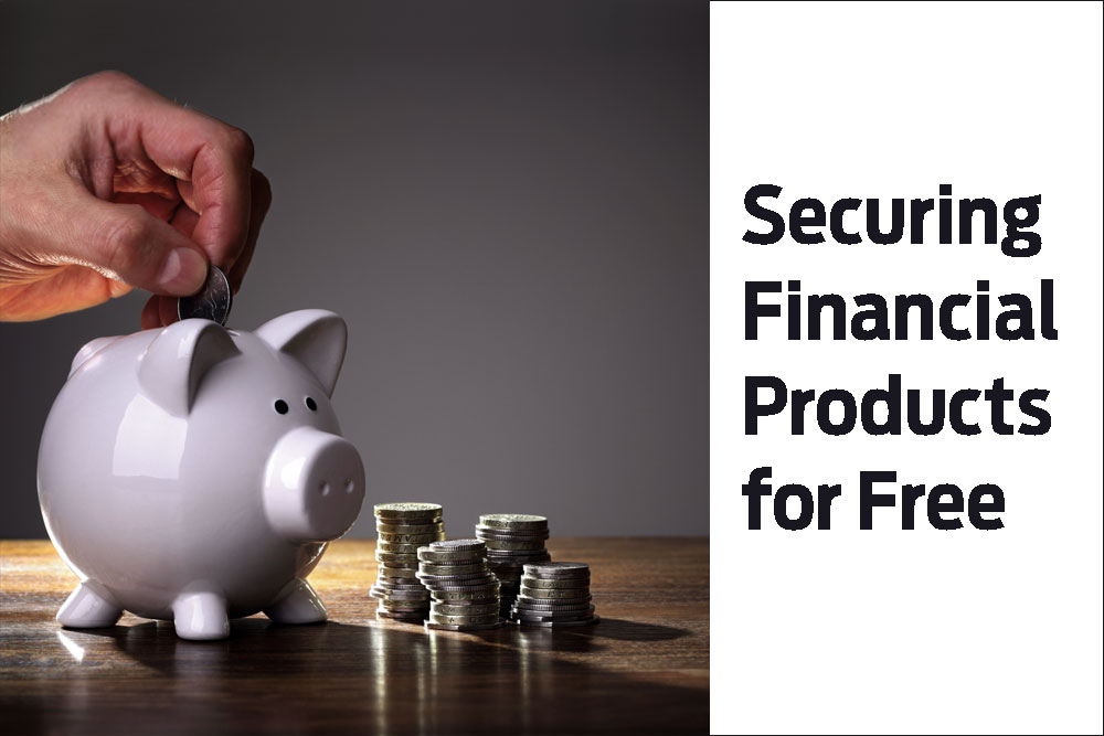 Securing Financial Products for Free