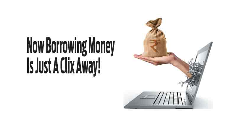 Now Borrowing Money Is Just A Clix Away!