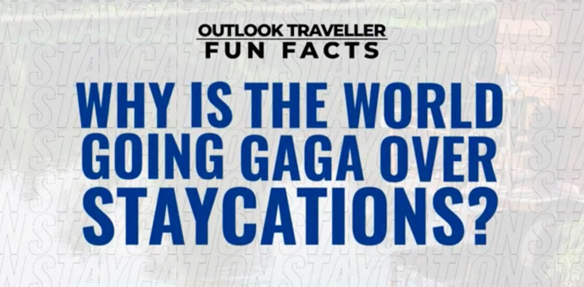 Why is the world going gaga over staycations?