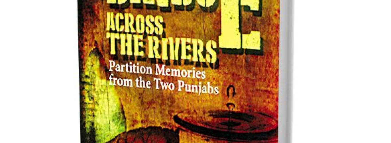 Oral Histories of Loss from the Partition