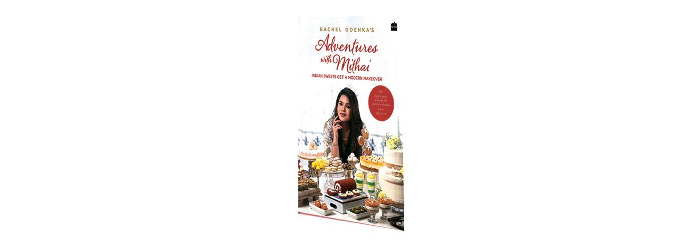 Book Review | Adventures with Mithai: Indian Sweets Get a Modern Makeover