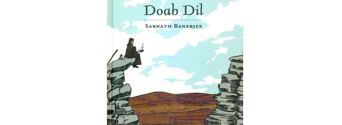 Book Review: Doab Dil By Sarnath Banerjee
