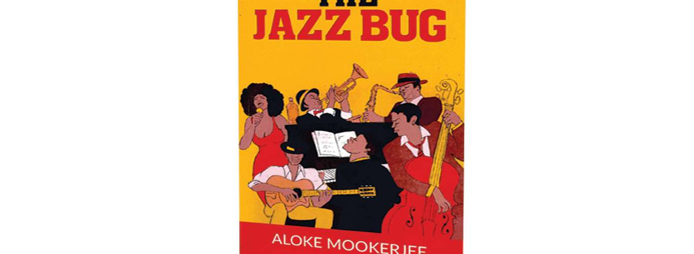 Book Review: The Jazz Bug by Aloke Mookerjee