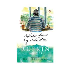 Book Review: Words from my Window by Ruskin Bond