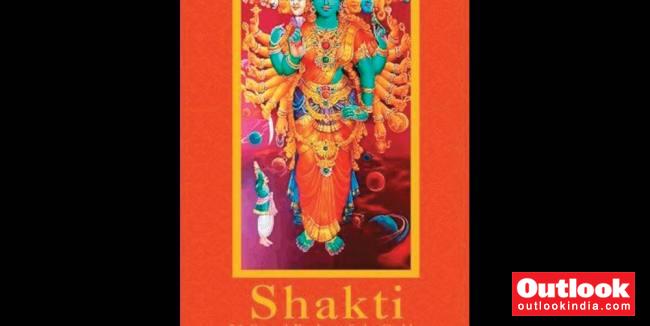 Shakti: An Indian Unifier   Outlook India Magazine