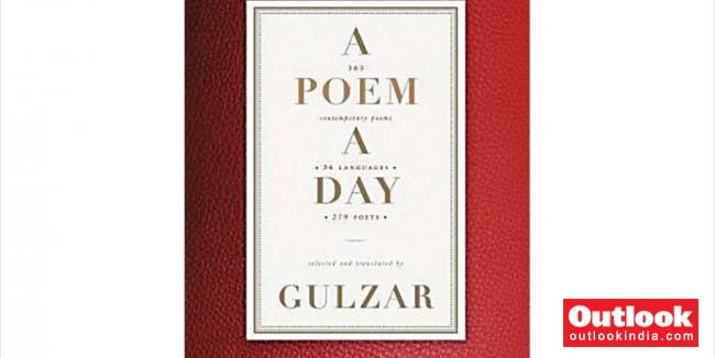 Poem A Day: Gulzar's Epic Is A Tribute To Poets In Indian Languages   Outlook India Magazine