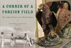 The cover of Ramachandra Guha's <i>A Corner of a Foreign Field</i> (left) and Kniphausen Hawk, a ceremonial drinking cup (right)