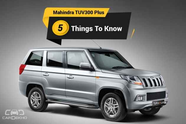 Mahindra TUV300 Plus: 5 Things To Know About This 9-Seater SUV