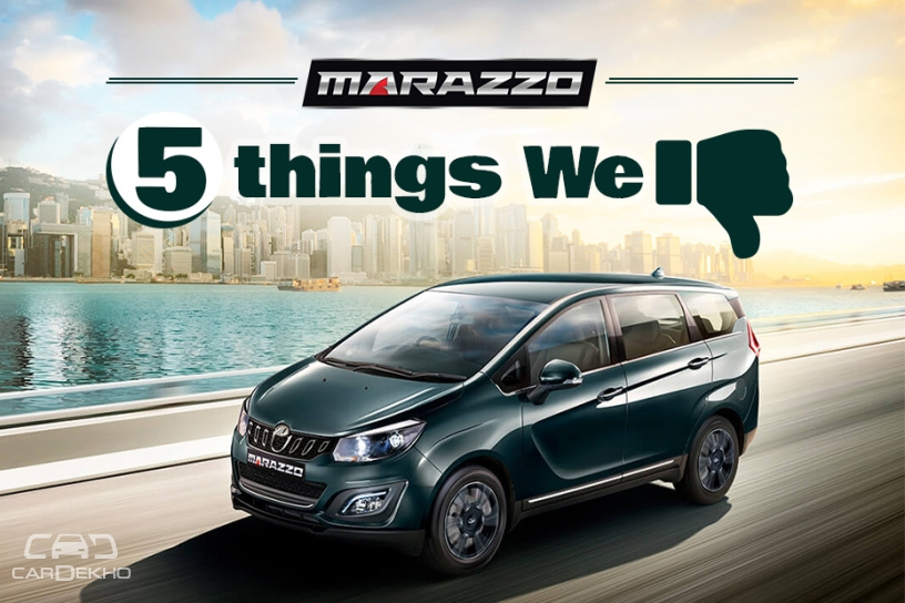 Mahindra Marazzo: 5 Things That Could Have Been Better